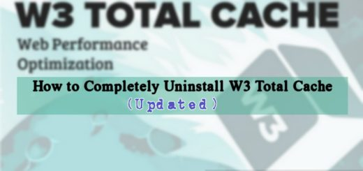 How to Completely Uninstall W3 Total Cache Plugin