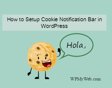 How to Setup Cookie Notification Bar in WordPress