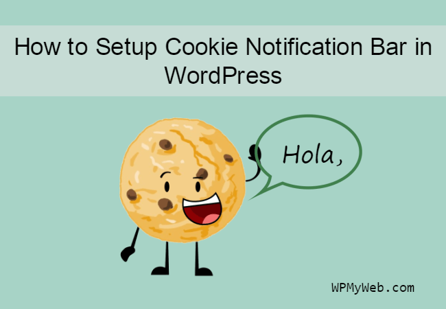 How to Setup Cookie Notification Popup in WordPress