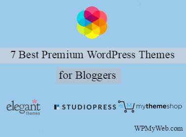 7 Best Premium WordPress Themes for Bloggers