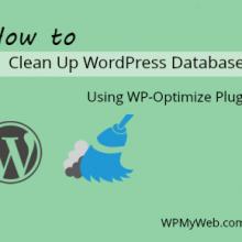 Clean Up WordPress Database Using WP-Optimize Plugin