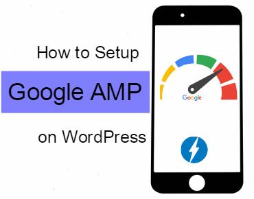 How to Setup Google AMP on WordPress Site