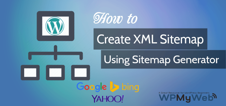 How To Create XML Sitemap Using Sitemap Generator Tool