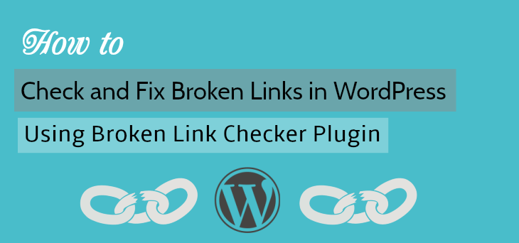 Fix Broken Links in WordPress